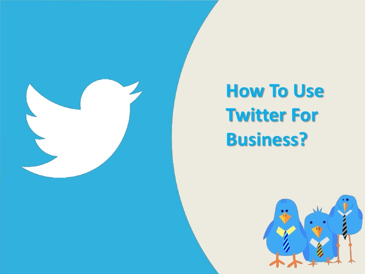 Tips to Use Twitter for Business