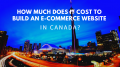 cost of developing ecommerce website in canada