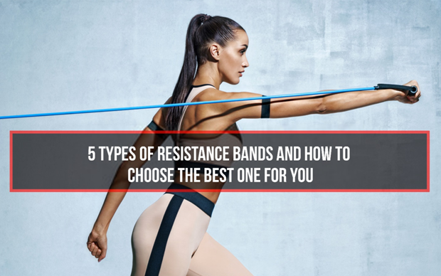 5 Types of Resistance Bands